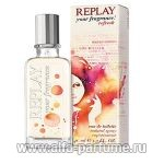 парфюм Replay Your Fragrance Refresh for Her