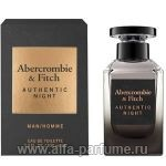парфюм Abercrombie & Fitch Authentic Night Homme