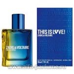 парфюм Zadig et Voltaire This Is Love! for Him