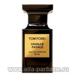 парфюм Tom Ford Vanille Fatale