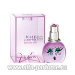 парфюм Lanvin Eclat D`Arpege Eyes On You