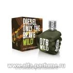 парфюм Diesel Only the Brave Wild