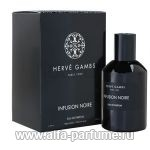 парфюм Herve Gambs Infusion Noire