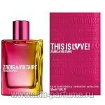 парфюм Zadig et Voltaire This Is Love! for Her