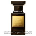 парфюм Tom Ford Tuscan Leather Intense