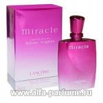парфюм Lancome Miracle White nights