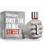 парфюм Diesel Only The Brave Street
