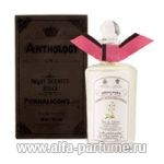 парфюм Penhaligon's Anthology Night Scented