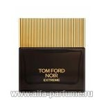 парфюм Tom Ford Noir Extreme