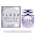 парфюм Jimmy Choo Flash London Club