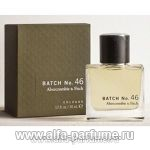 парфюм Abercrombie & Fitch Batch No 46