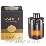 парфюм Azzaro Wanted by Night